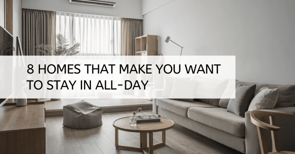 8 Homes That Make You Want to Stay In All-day