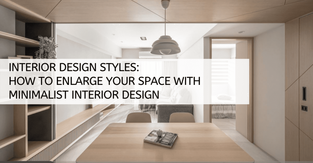 Interior Design Styles:  Minimalist Interior Design