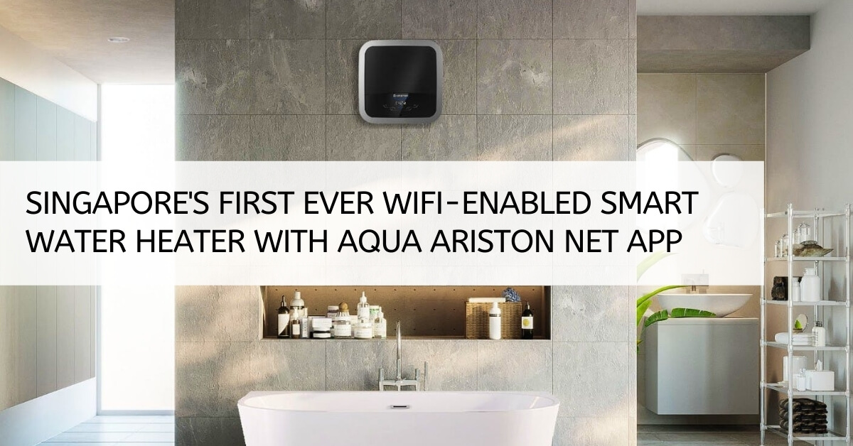 Singapore's First Ever Wifi-enabled Smart Water Heater With Aqua Ariston Net App