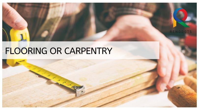 Flooring or Carpentry
