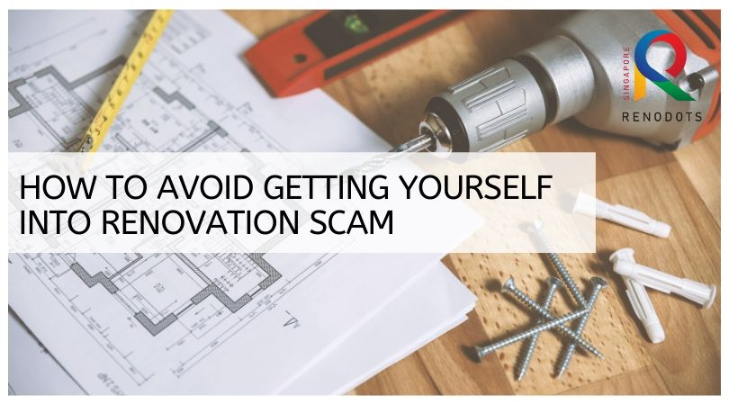 How to avoid getting yourself into renovation scam