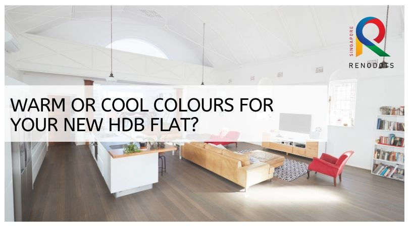 Warm or Cool Colours for your new HDB flat?