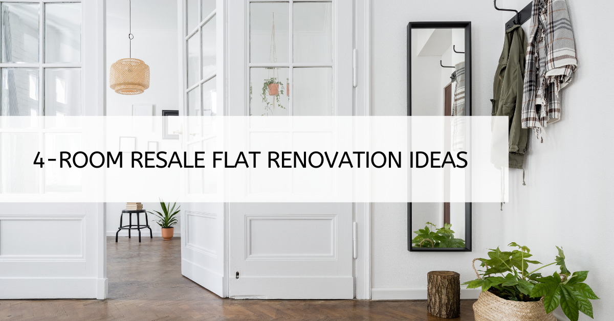 4-room resale flats: renovation inspirations in Singapore