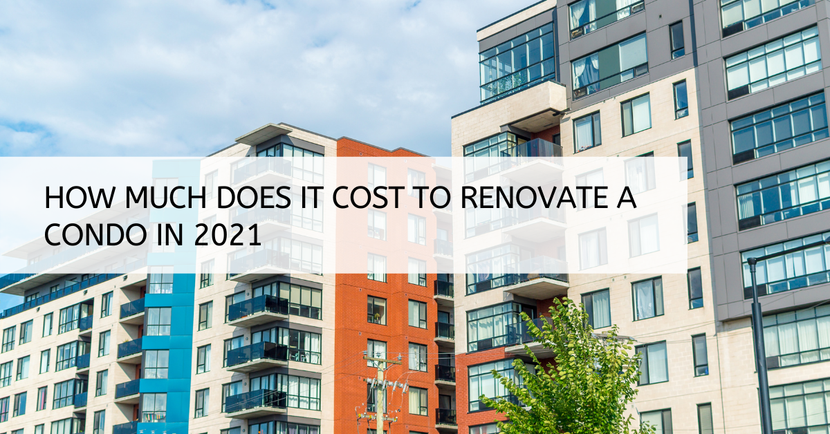 How much does it cost to renovate a condominium in Singapore 2021?