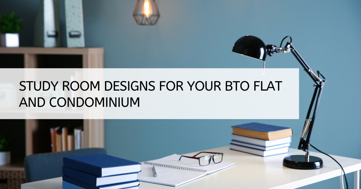 Study Room Designs for Your BTO Flat and Condominium
